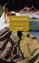 Family Lexicon ebook by Natalia Ginzburg, Jenny McPhee, Peg Boyers