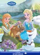 Frozen: Anna & Elsa: A New Reindeer Friend - A Disney Read-Along ebook by Disney Book Group
