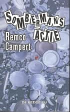 Somberman's actie ebook by Remco Campert