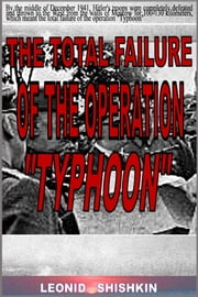 The total failure of the operation Typhoon