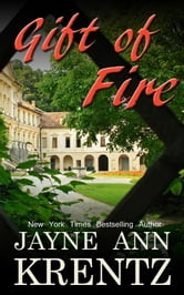 Gift of Fire ebook by Jayne Ann Krentz