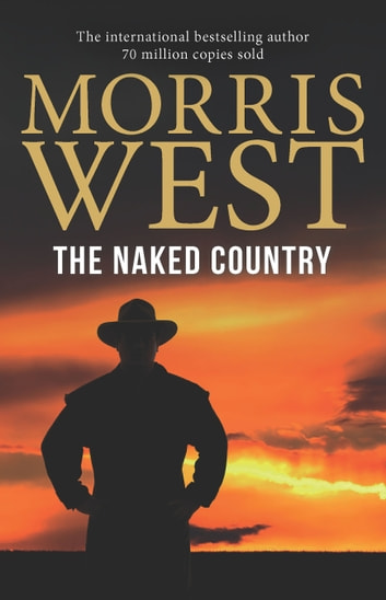 The Naked Country ebook by Morris West