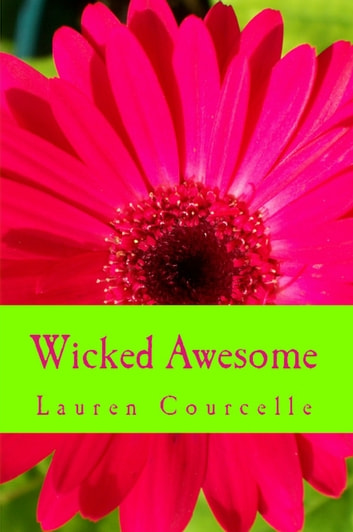 Wicked Awesome ebook by Lauren Courcelle
