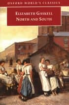 North and South eBook by Elizabeth Gaskell, Angus Easson, Sally Shuttleworth