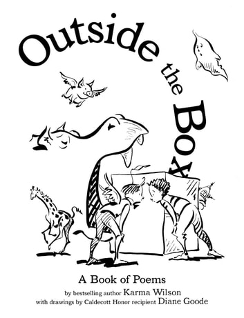 Outside the Box - A Book of Poems ebook by Karma Wilson