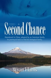 The Second Chance ebook by Wyatt Harris
