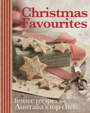 Christmas Favourites ebook by Murdoch Books Test Kitchen
