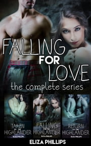 Falling for Love Bundle: The Complete Series - Falling for Love, #4 ebook by Eliza Phillips