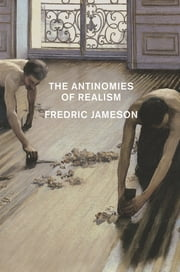 The Antinomies of Realism 電子書 by Fredric Jameson