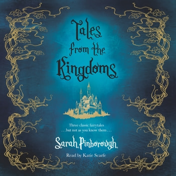Tales From the Kingdoms - Poison, Charm, Beauty audiobook by Sarah Pinborough