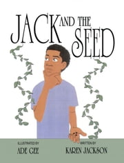 Jack and the Seed ebook by Karen Jackson