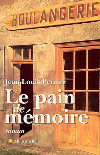 Le Pain de mémoire ebook by Jean-Louis Perrier
