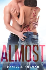 Almost ebook by Danielle Norman