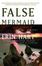 False Mermaid ebook by Erin Hart