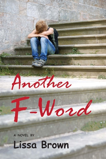 Another F-Word ebook by Lissa Brown