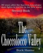 The Choccolocco Valley ebook by Buck Hunter
