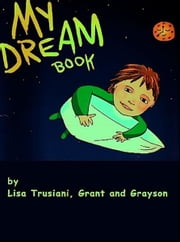 My Dream Book, for hetero parents ebook by Lisa Trusiani