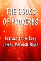The Book of Proverbs ebook by King James
