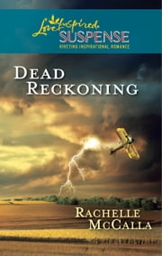 Dead Reckoning ebook by Rachelle McCalla