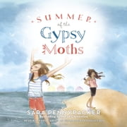Summer of the Gypsy Moths audiobook by Sara Pennypacker