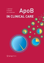 ApoB in Clinical Care ebook by Jacqueline de Graaf, Patrick Couture, Allan Sniderman