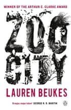 Zoo City eBook by Lauren Beukes