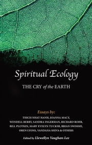 Spiritual Ecology: The Cry of the Earth ebook by Hanh, Thich Nhat