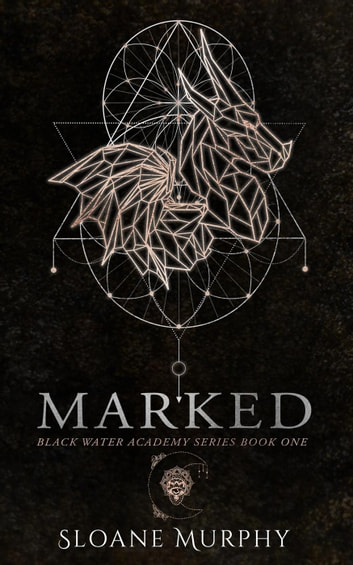 Marked - Black Water Academy, #1 ebook by Sloane Murphy