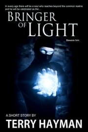 Bringer of Light ebook by Terry Hayman