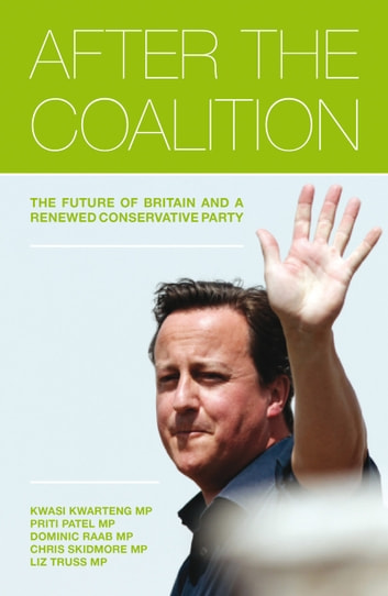 After the Coalition ebook by Kwasi Kwarteng