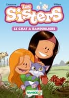 Les sisters Bamboo Poche T4 eBook by Christophe Cazenove, William