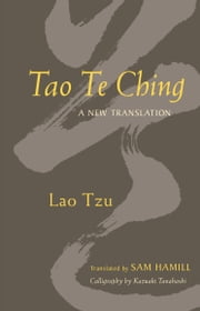 Tao Te Ching - A New Translation ebook by Lao Tzu
