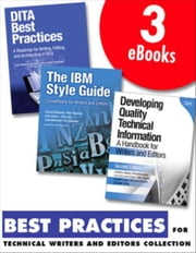 Best Practices for Technical Writers and Editors (Collection): DITA, Quality, and Style ebook by DeRespinis, Francis