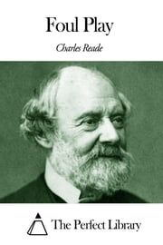 Foul Play ebook by Charles Reade