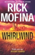 Whirlwind (A Kate Page novel, Book 1) ebook by Rick Mofina