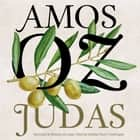 Judas audiobook by Amos Oz
