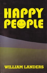 Happy People ebook by William Landers