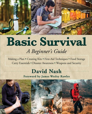 Basic Survival - A Beginner's Guide ebook by David Nash