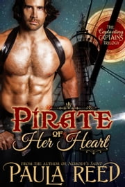 Pirate of Her Heart ebook by Paula Reed