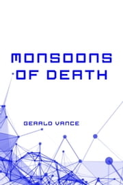 Monsoons of Death ebook by Gerald Vance