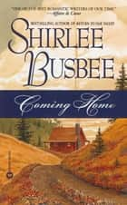Coming Home ebook by Shirlee Busbee