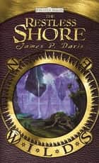 The Restless Shore ebook by