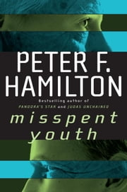 Misspent Youth ebook by Peter F. Hamilton