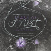 Tears of Frost audiobook by Bree Barton