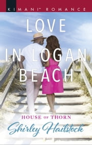Love In Logan Beach ebook by Shirley Hailstock