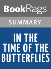 In the Time of the Butterflies by Julia Álvarez Summary & Study Guide ebook by BookRags