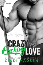 Crazy Pucking Love ebook by Cindi Madsen