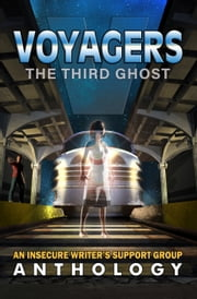 Voyagers: The Third Ghost ebook by Yvonne Ventresca