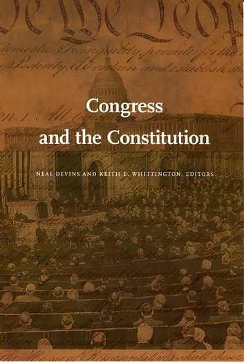 Congress and the Constitution ebook by Mark A. Graber