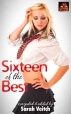 Sixteen of the Best ebook by Sarah Veitch